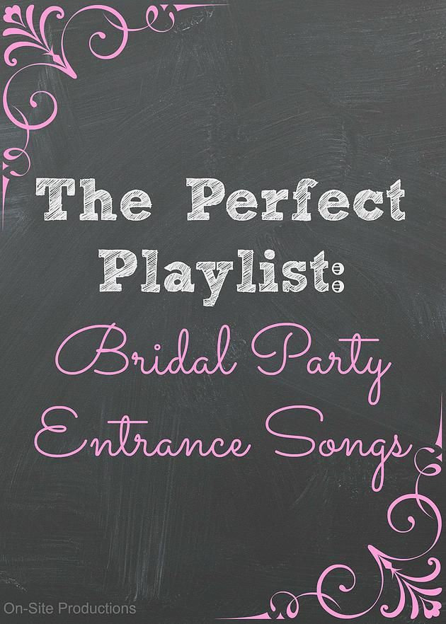 On Site Wedding Receptions The Perfect Playlist Bridal Party