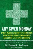 Any Given Monday: Sports Injuries and How to Prevent Them for Athletes, Parents, and Coaches - Based on My Life in Sports Medicine - http://www.learnpitching.com/how-to-pitch-pitching-baseball-learn-to-pitch-pitching-basicus/pitching-mechanics/any-given-monday-sports-injuries-and-how-to-prevent-them-for-athletes-parents-and-coaches-based-on-my-life-in-sports-medicine/