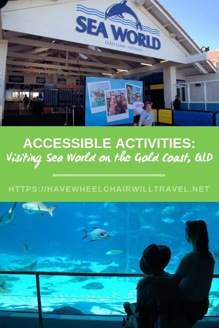 Sea World Accessible Gold Coast Have Wheelchair Will Travel Sea World Gold Coast Fun Family Trips