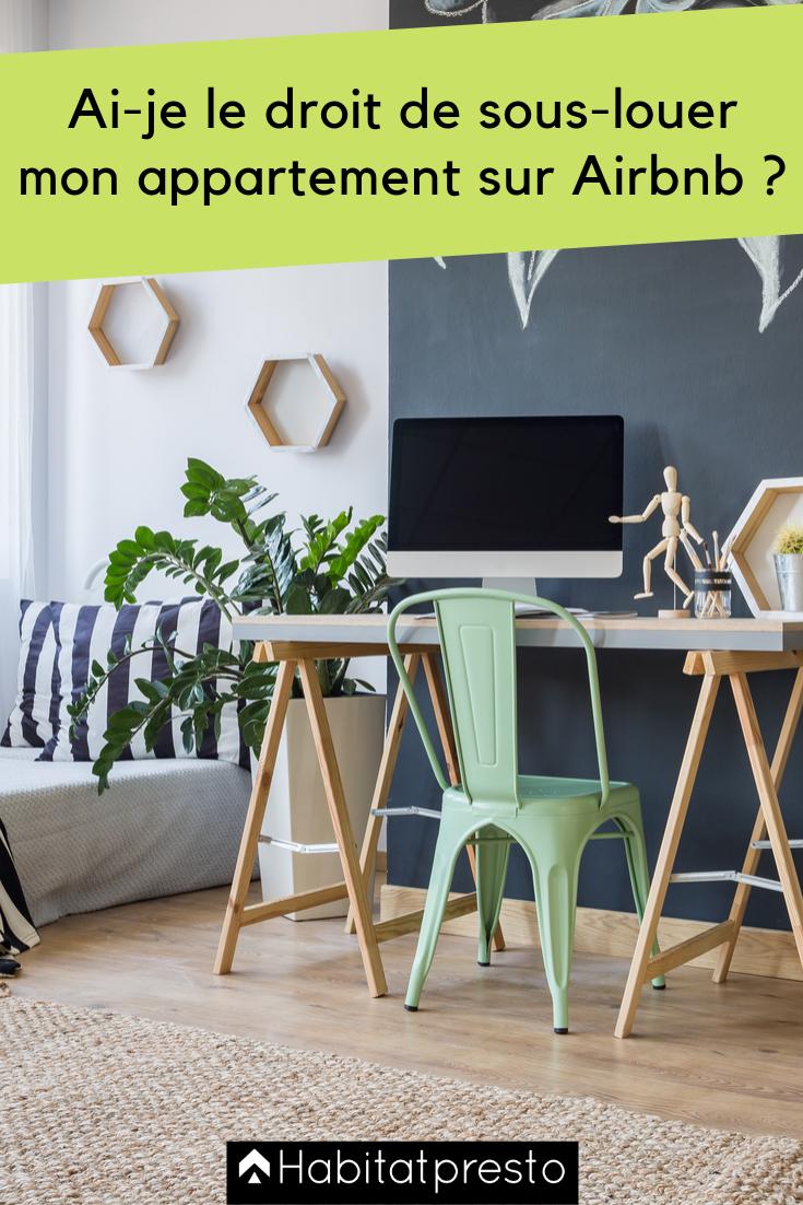 Ai Je Le Droit De Sous Louer Mon Appartement Sur Airbnb Louer Appartement Logement
