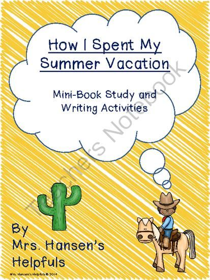 How I Spent My Summer Vacation From Mrs Hansens Helpfuls On  How I Spent My Summer Vacation From Mrs Hansens Helpfuls On  Teachersnotebookcom   Pages  How I Spent My Summer Vacation Mini Book  Study Argumentative Essay Topics High School also Japanese Essay Paper Argumentative Essay On Health Care Reform