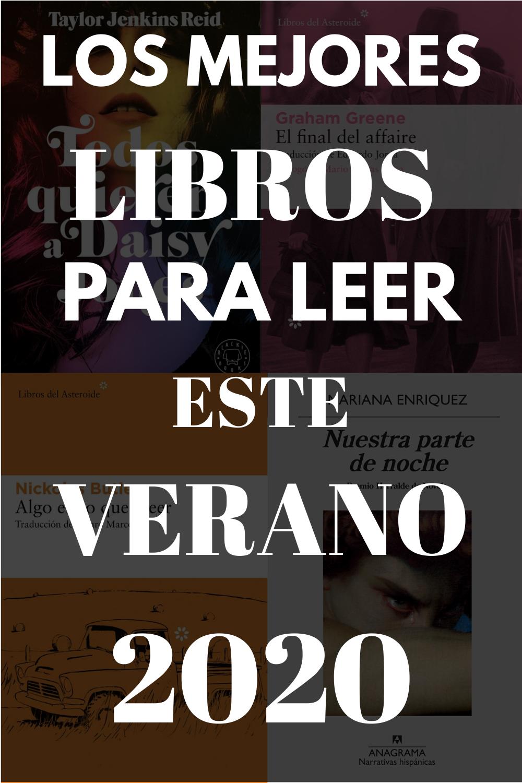 Los Mejores Libros Para Leer Este Verano 2020 Mejores Libros Para Leer Libros Para Leer Los Mejores Libros