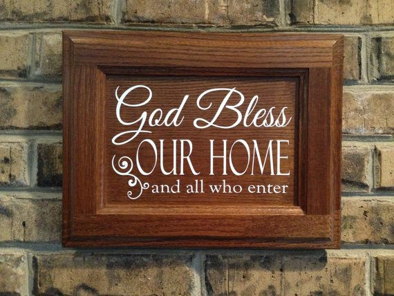 Popular God Bless Our Home And All Who Enter This wood sign will make a  PI32