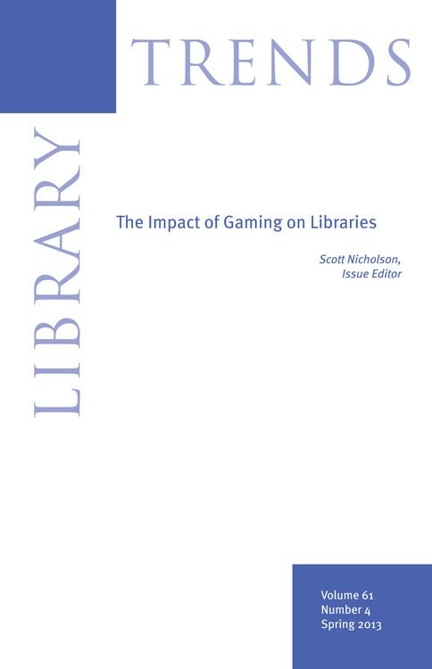 Project Muse Library Trends Volume 61 Number 4 Spring 2013 Library Curtin University Video Game Rooms