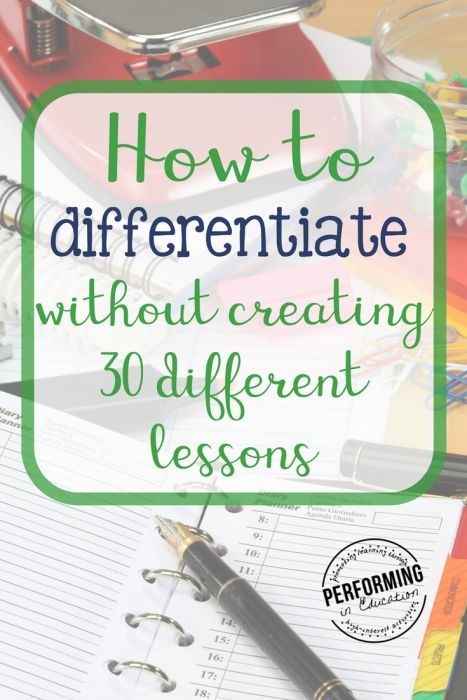 How To Differentiate Without Planning 30 Individual Lessons
