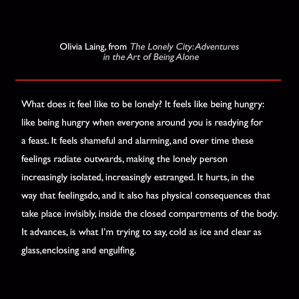 Olivia Laing from The Lonely City: Adventures in the Art of Being Alone #quote #lit #OliviaLaing #TheLonelyCity