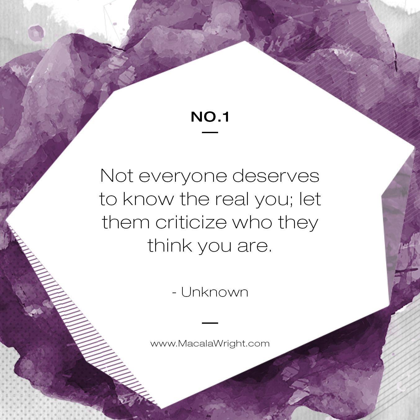 Not Everyone Deserves To Know The Real You. Let Them