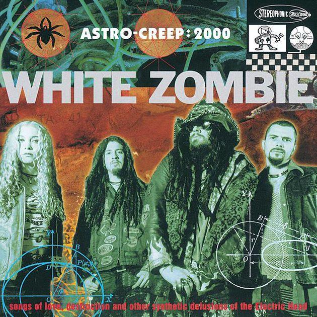22 White Zombie Astro Creep 2000 White Zombie Astro Creep 2000 Album Covers