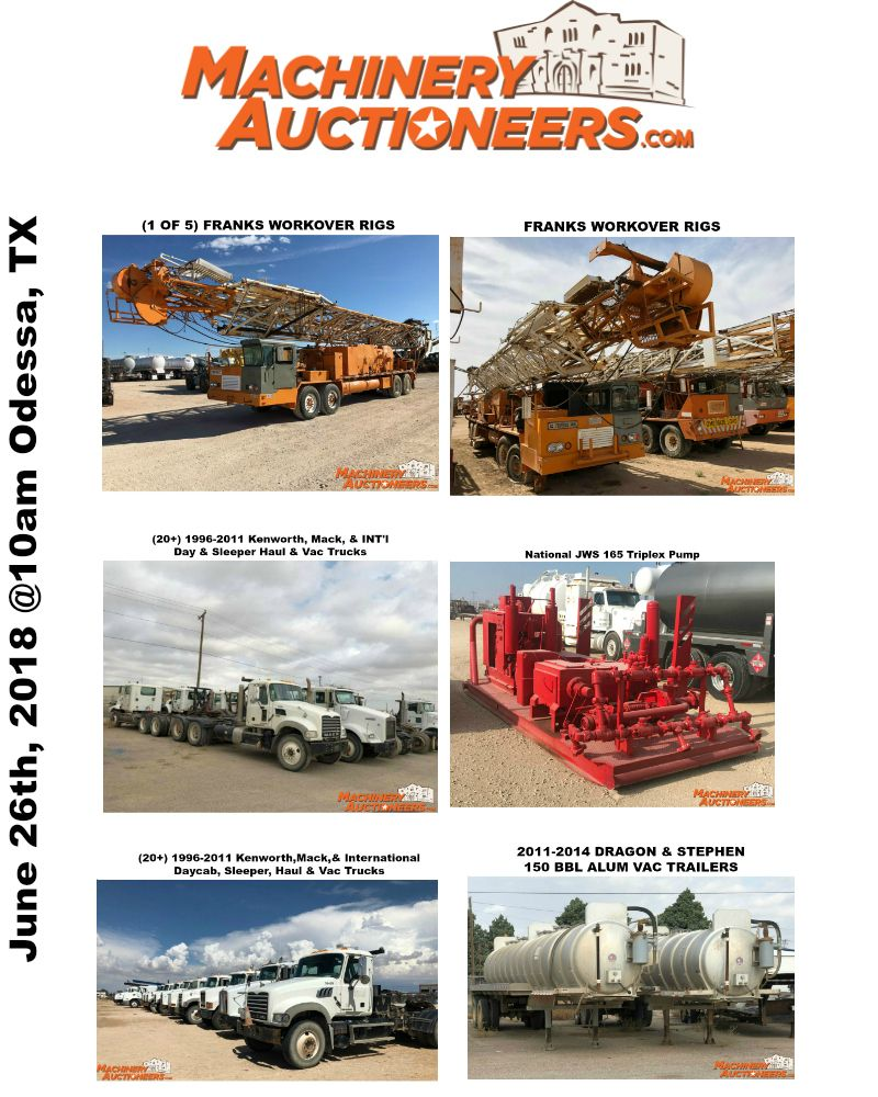 Big Public Auction Odessa Tx June 26th 10 Am By Machinery Auctioneers Featuring Big Trucks Trailers Construction Mach Auction Drilling Rig Public Auction