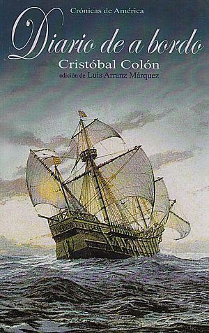 Colón Cristóbal Diario De A Bordo 910 Col Dia El Diario De A Bordo O Relato Pormenorizado De La Más Grand Libros De Viajes Novela Historica Cristobal Colón