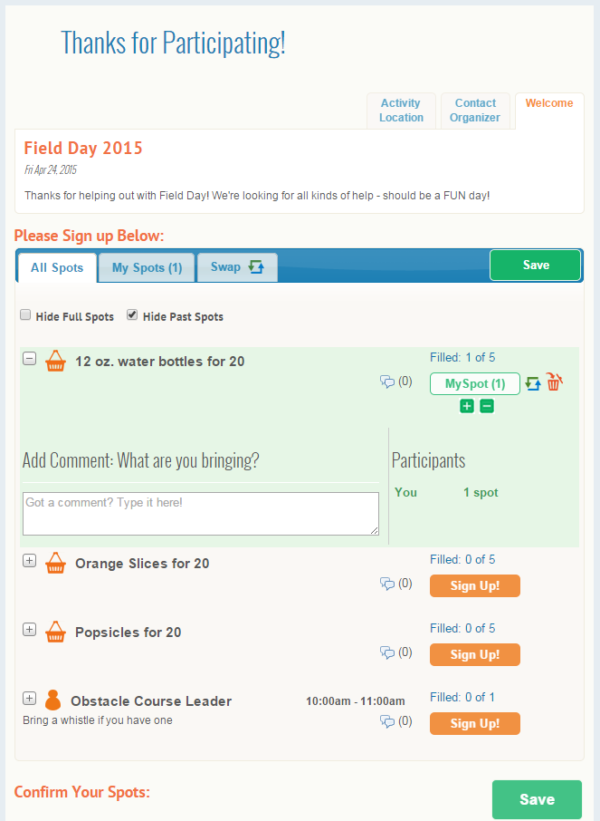 It's so simple to schedule Field Day volunteer jobs and invite parents to sign up 24/7 from their computer or smartphone! Automated reminders keep everyone on track!