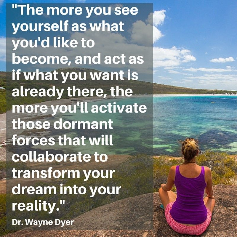 Image result for Wayne Dyer Quotes on dreaming