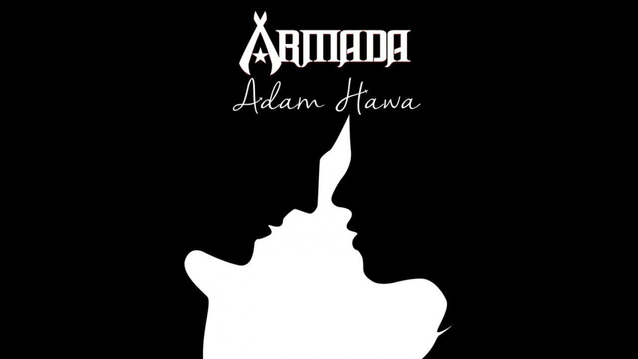 Armada Adam Hawa Official Lyric Video Mp3 Di 2020 Lagu Kunci Gitar Lirik Lagu
