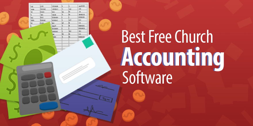 The Best Free Church Accounting Software Church Accounting Software Accounting Software Accounting