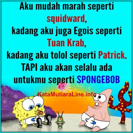 Seperti Spongebob Kata Mutiara Kutipan Persahabatan Terbaik Kata Kata Indah Ungkapan Lucu