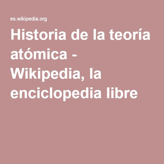 Historia de la teora atmica wikipedia la enciclopedia libre historia de la teora atmica wikipedia la enciclopedia libre urtaz Gallery