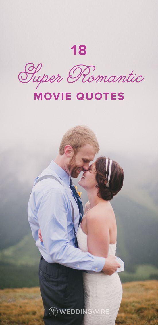 18 Super Romantic Movie Quotes