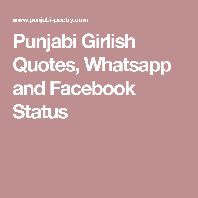 Punjabi Girlish Quotes, Whatsapp and Facebook Status | POSTS