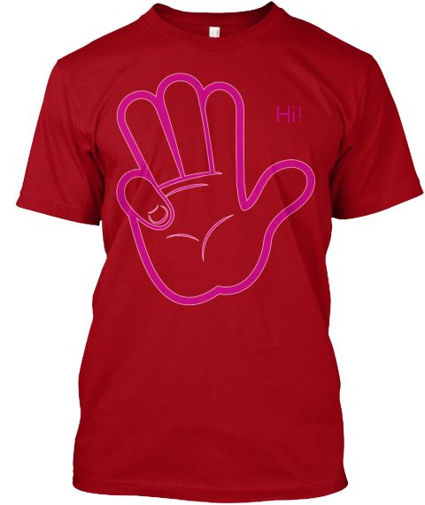 Hi! Deep Red T-Shirt Front