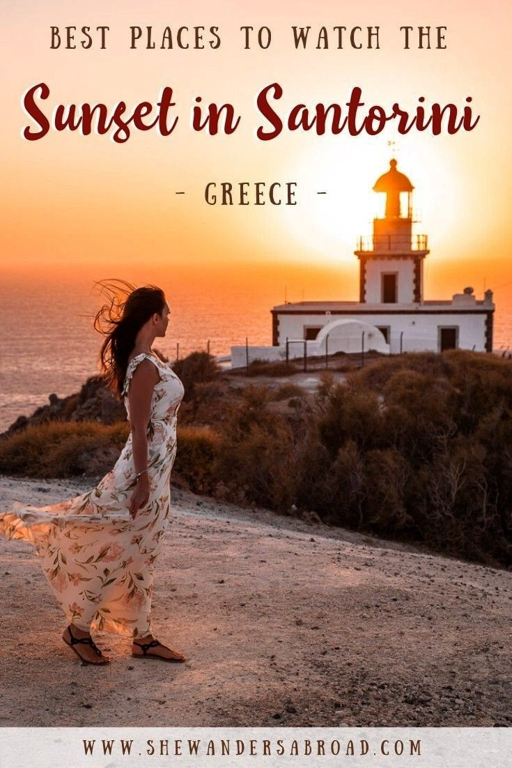 Places to Watch the Sunset in Santorini | She Wanders Abroad Best Places to Watch the Sunset in San