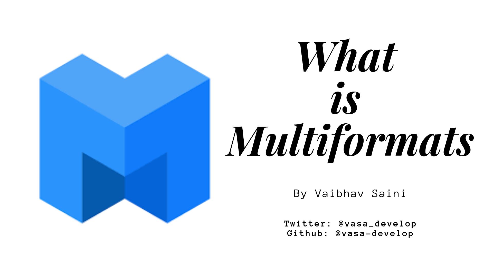 Multiformats: Complete Guide