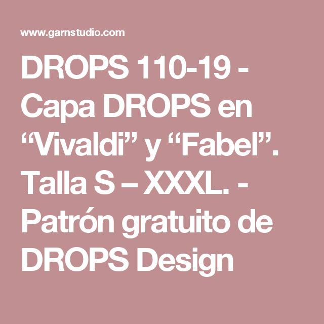 """DROPS 110-19 - Capa DROPS en """"Vivaldi"""" y """"Fabel"""". Talla S – XXXL. - Patrón gratuito de DROPS Design"""