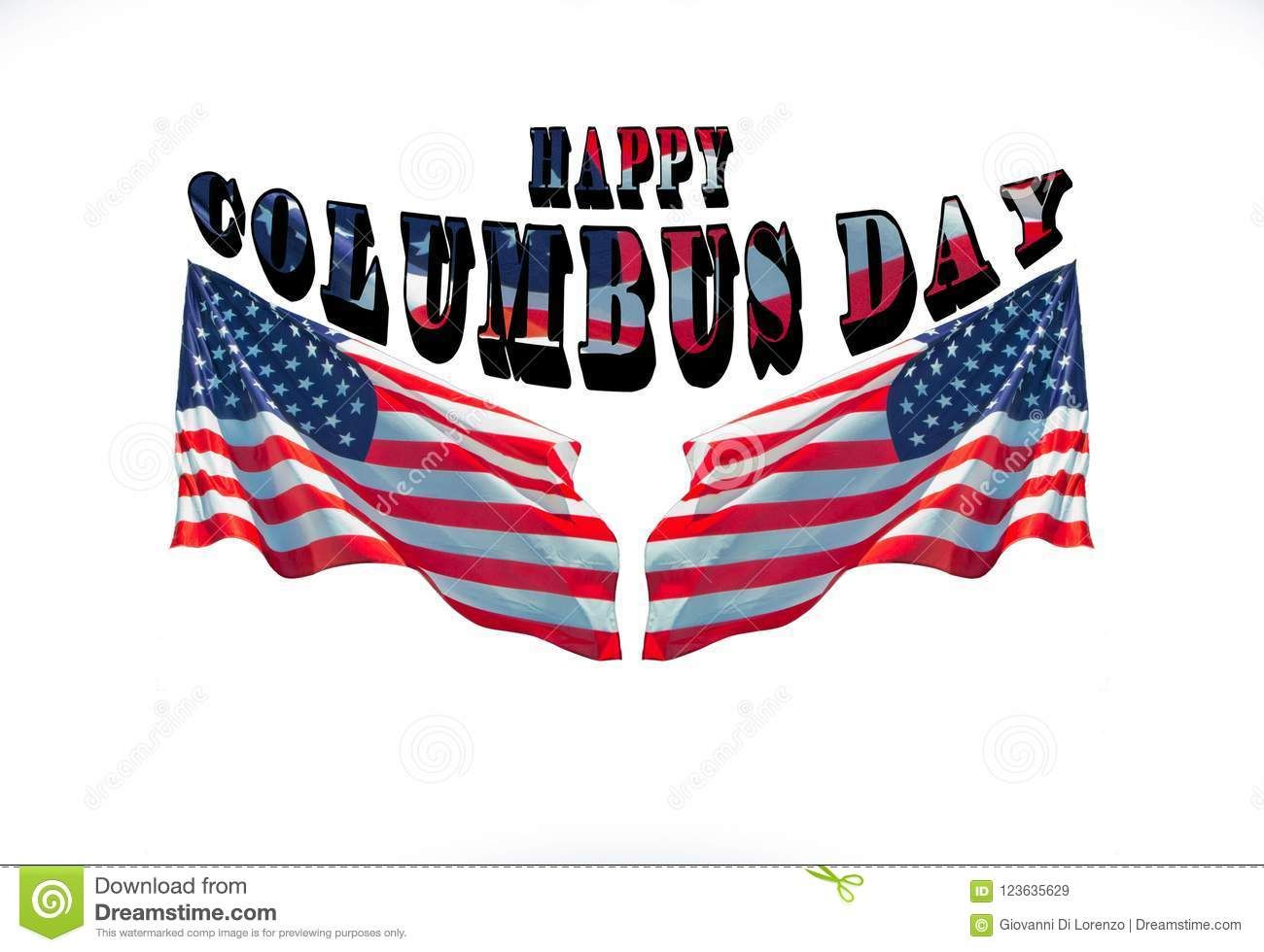Photo About Happy Columbus Day With Two American Flags Greeting Cards Decoration Image Of Discover Celebration Ban Happy Columbus Day Columbus Day Columbus