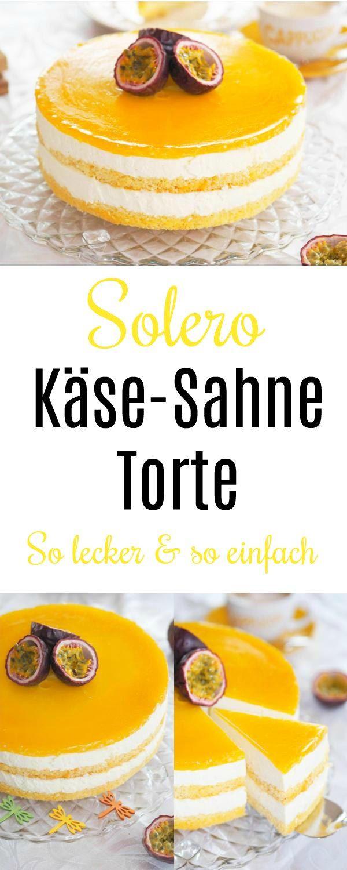 Solero Käse-Sahne Torte: richtig lecker & so einfach #tortenrezepte