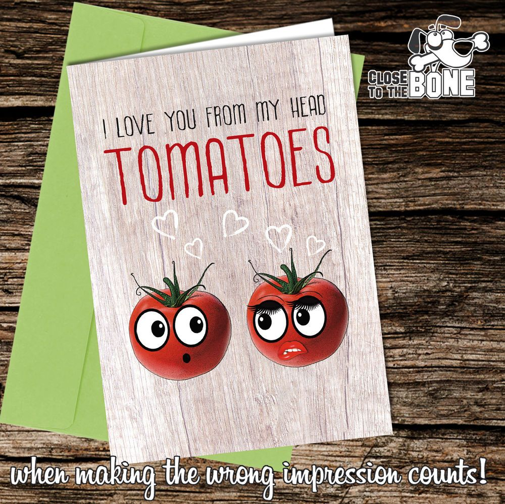 174 Valentine Or Birthday Card Adult Humour Funny Rude Tomatoes Card