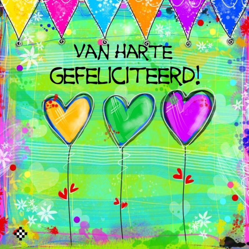 van harte gefeliciteerd met je Van harte gefeliciteerd 3 hartjes, verkrijgbaar bij #kaartje2go  van harte gefeliciteerd met je