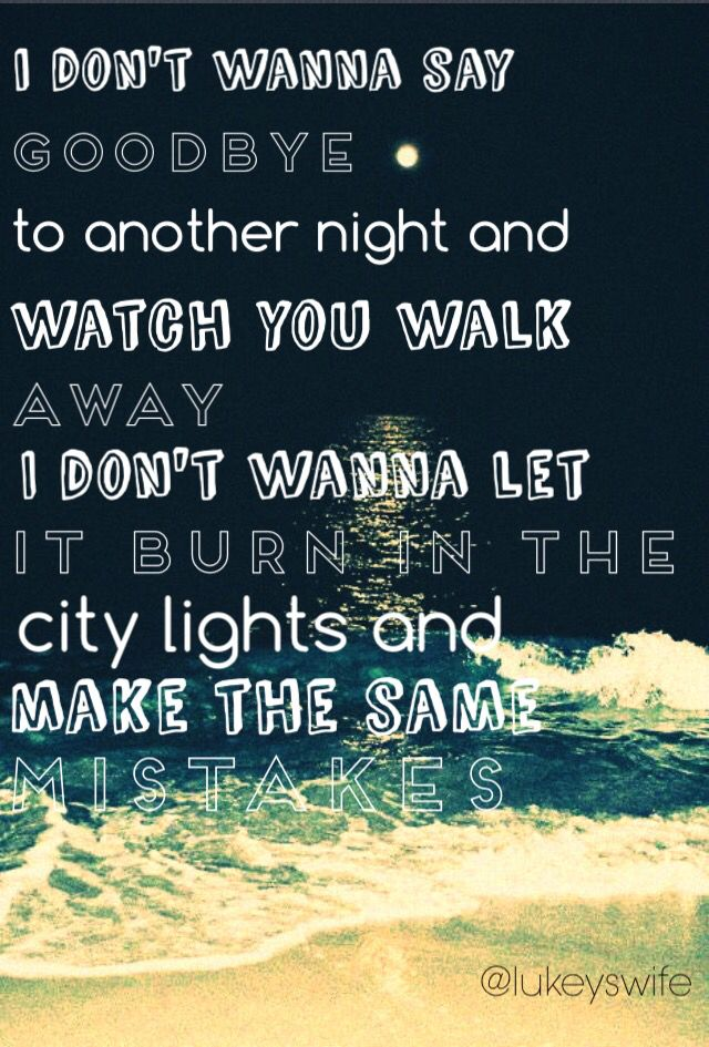 Waste The Night By 5 Seconds Of Summer Edit By Lukeyswife With