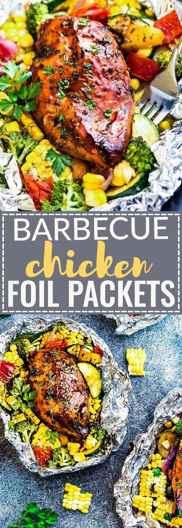 This Recipe For Barbecue Chicken Foil Packets Packs Are The Perfect Easy Meal For Summer Best