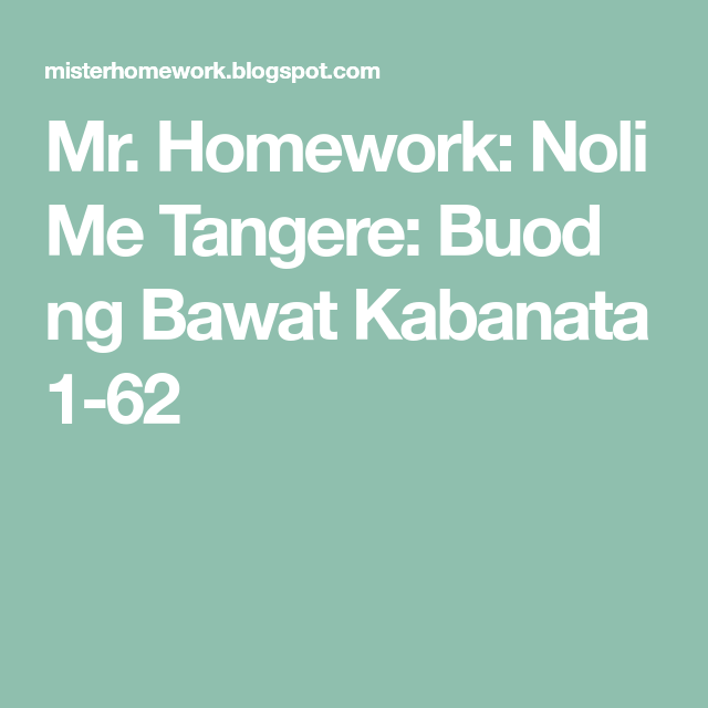 mr homework noli