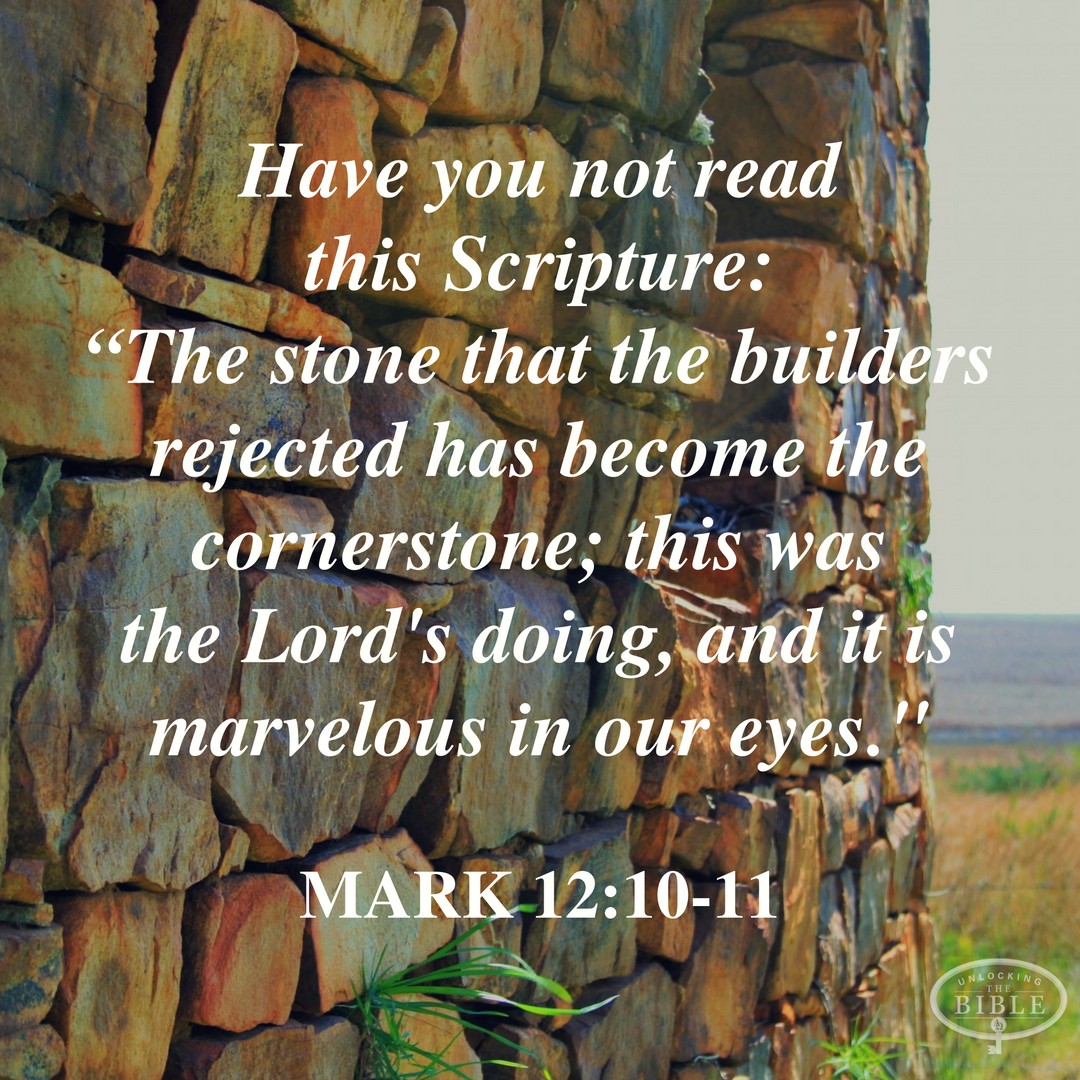 and have ye not read this scripture the stone which the builders