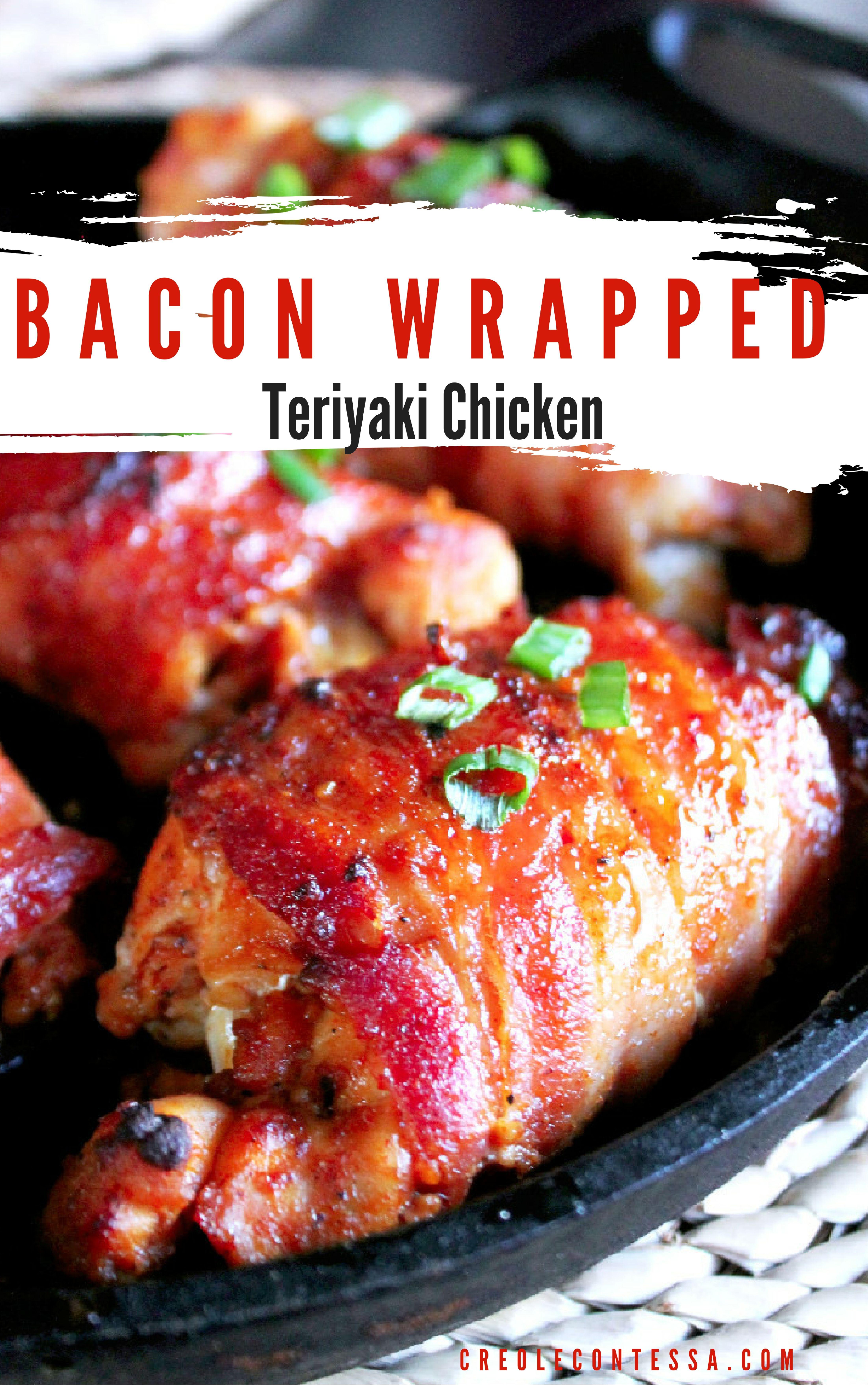 Bacon Wrapped Teriyaki Chicken With Kikkoman Creole Contessa Chicken Sauce Recipes Chicken Teriyaki Recipe Chicken Main Dishes