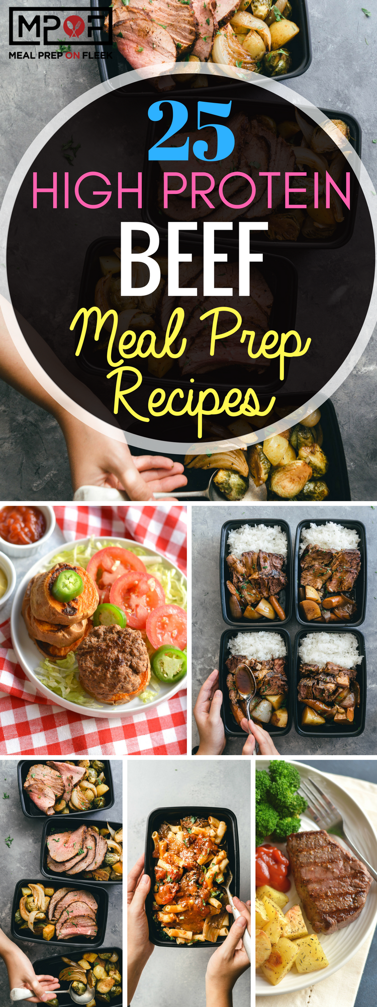 25 High Protein Beef Meal Prep Recipes - Meal Prep on Fleek™