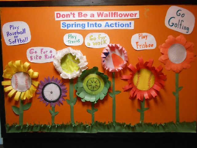 Dont Be a Wallflower - Spring Into Action! bulletin board