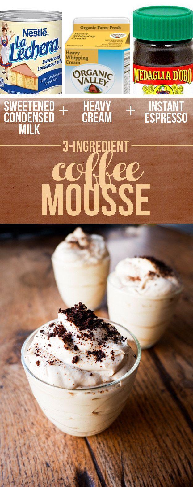 Sweetened Condensed Milk Heavy Cream Instant Espresso Coffee Mousse Coffee Mousse Desserts Dessert Ingredients