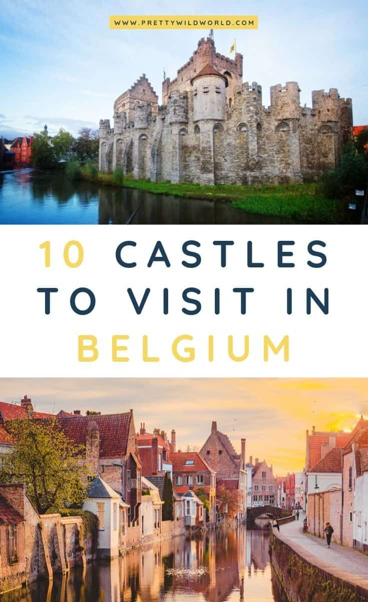 Castles in Belgium | Looking for something interesting and historical to see in Belgium other than its usual tourist attractions? Learn a bit of history and find out what are the top castles in Belgium! #belgium #europe #castles #palace #traveldestinations #traveltips #bucketlisttravel #travelideas #travelguide #amazingdestinations #traveltheworld via @prettywildworld