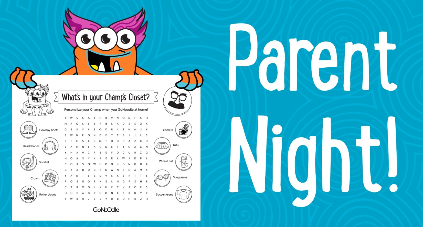 Parent Night! Break the ice with GoNoodle, then send