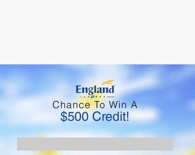 Grand Prize: A $500.00 Credit Toward The Purchase Of Any England Furniture  Products At A