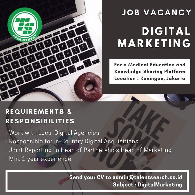 Job Vacancy For A Medical Education And Knowledge Sharing Platform Location Kuningan Jakarta Digital Marketing Requirements Responsibilities Work Brosur
