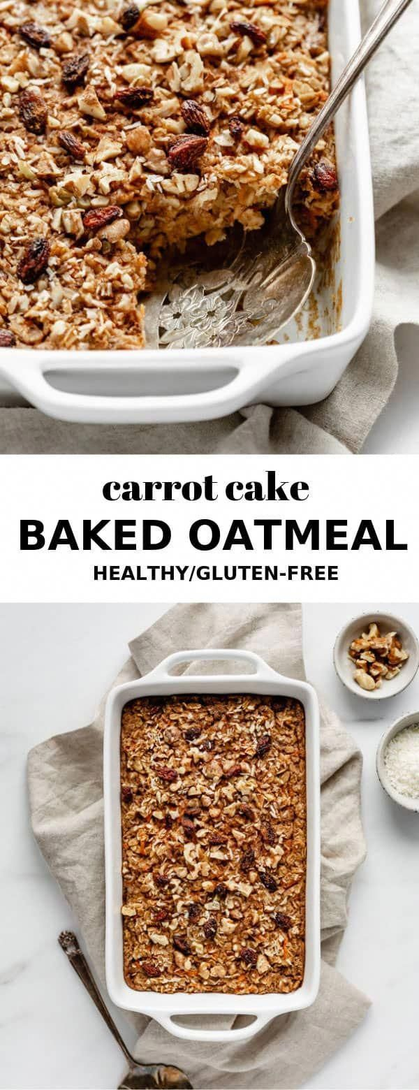 This Carrot Cake Baked Oatmeal Makes A Healthy And Delicious Breakfast That Is So Easy To Make Baked Oatmeal Healthy Vegan Baked Oatmeal Baked Oatmeal Recipes