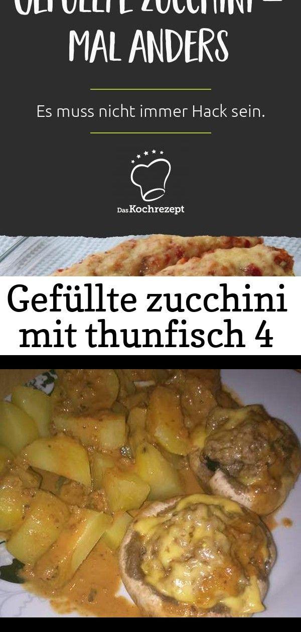 Gefüllte zucchini mit thunfisch 4 Zucchini werden hier ganz besonders gefüllt Thunfisch Tomate Reis und viel Würze machen sie einzigartig All in one Champi...