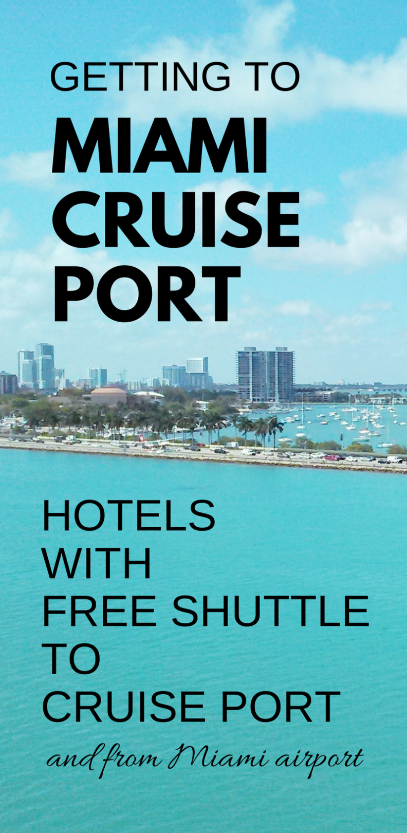 miami hotels with free shuttle to cruise port: map + list