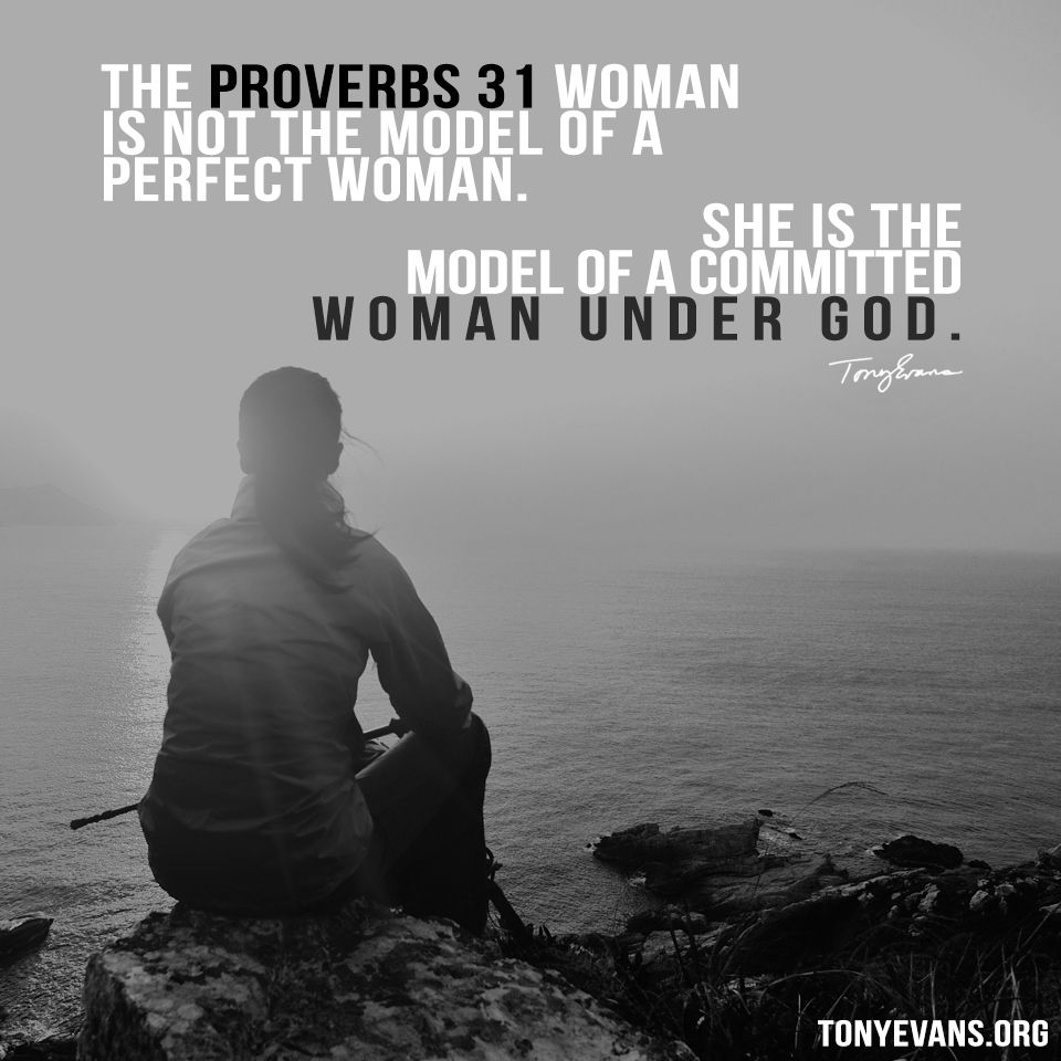 Proverbs About Strong Woman Long Image: Tony Evans - Official Site