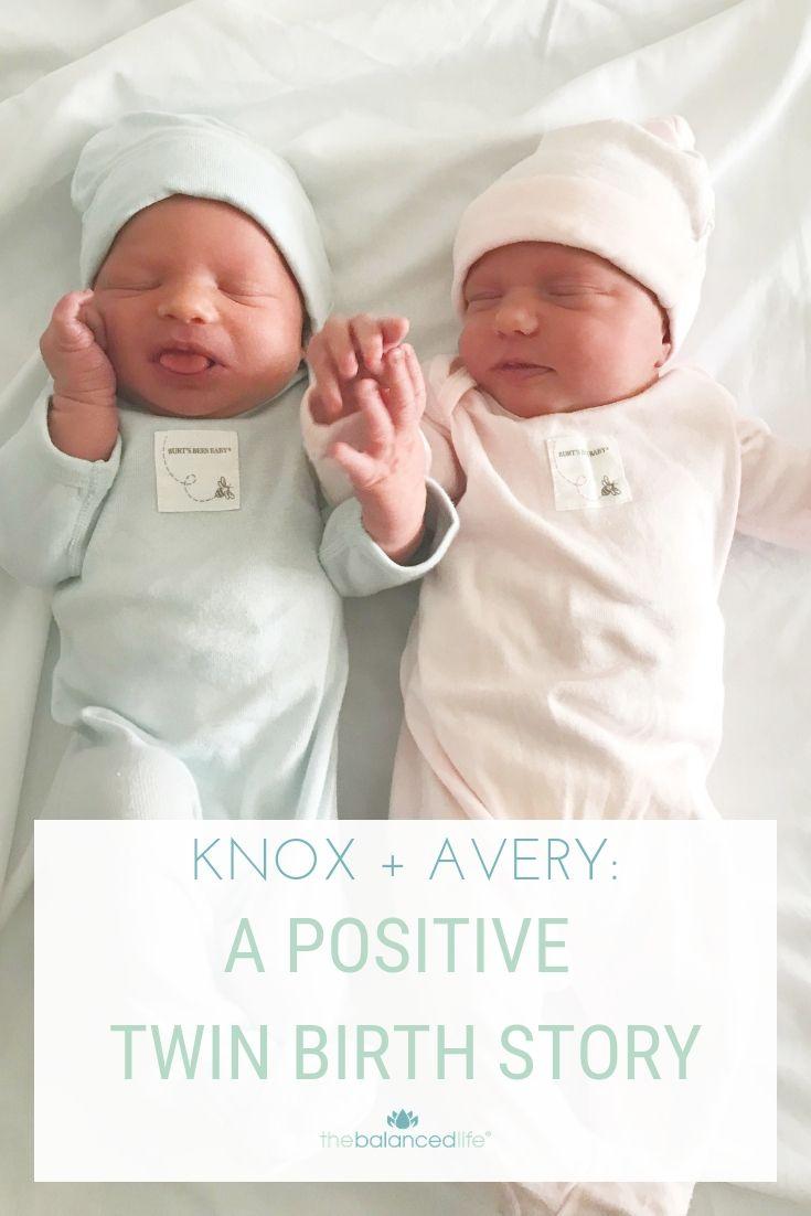 Knox & Avery: a positive twin birth story - The Balanced ...