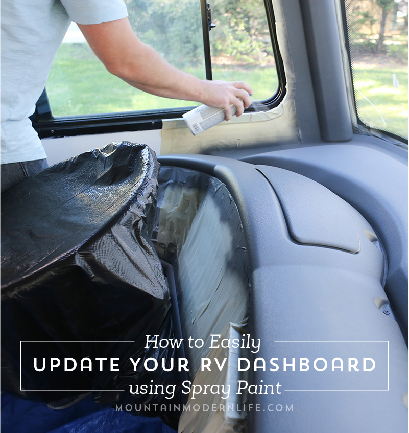 How To Easily Update Your Rv Dashboard Mountainmodernlife Com