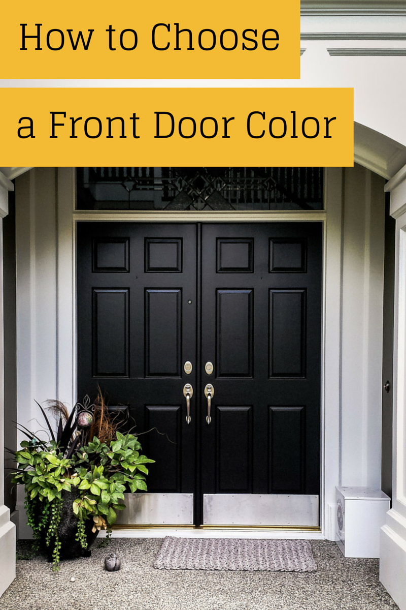 Ever wondered how to pick a front door color this is a How to select colors for house interior
