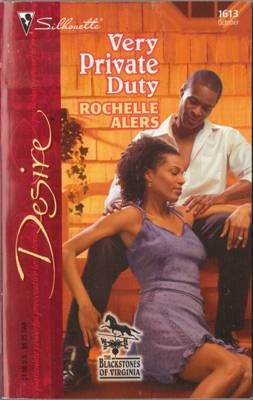 Very Private Duty by Rochelle Alers Silhouette Desire 0373766130